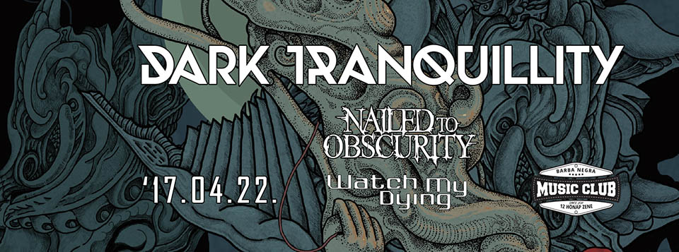 DARK TRANQUILLITY - Nailed to Obscurity