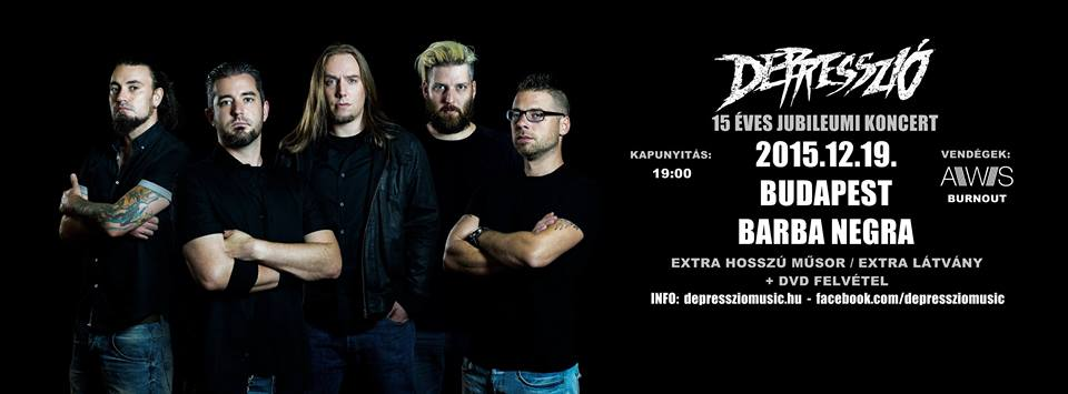 DEPRESSZIÓ - 15 Éves Jubileumi Koncert