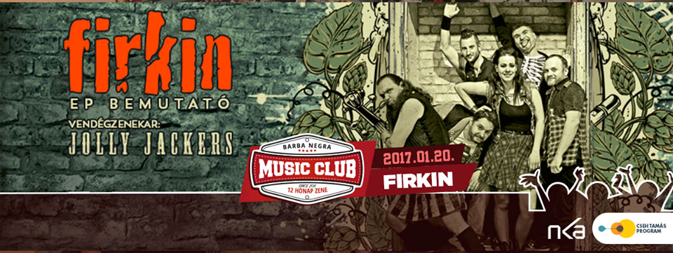 Firkin - EP-Bemutató