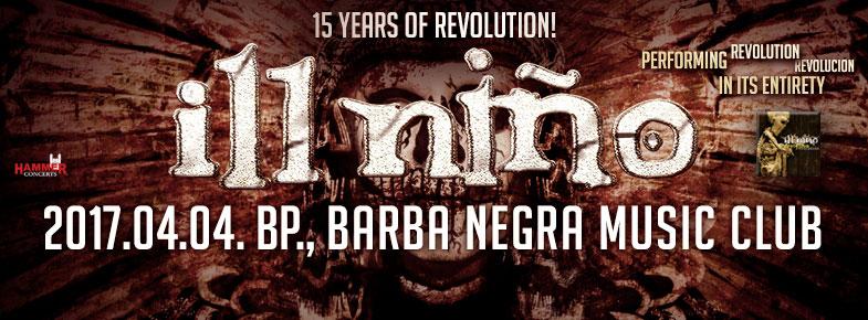 Ill Nino - Revolution Revolución 15 éves jubileumi turné