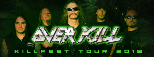 OVERKILL - KILLFEST TOUR 2019