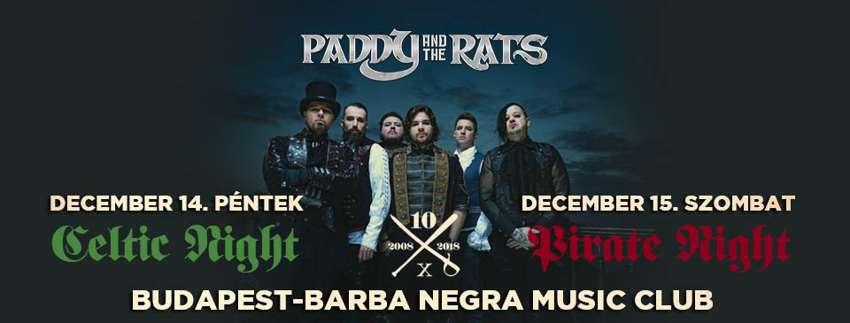 PADDY AND THE RATS - 12/14 + 12/15
