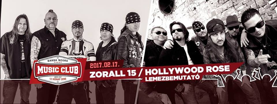 Zorall 15 Jubileum | Hollywood Rose Lemezbemutató